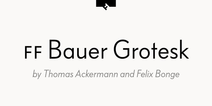 FF Bauer Grotesk