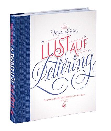 Lust auf Lettering: Ein praxiserprobter Workshop in zehn Schritten