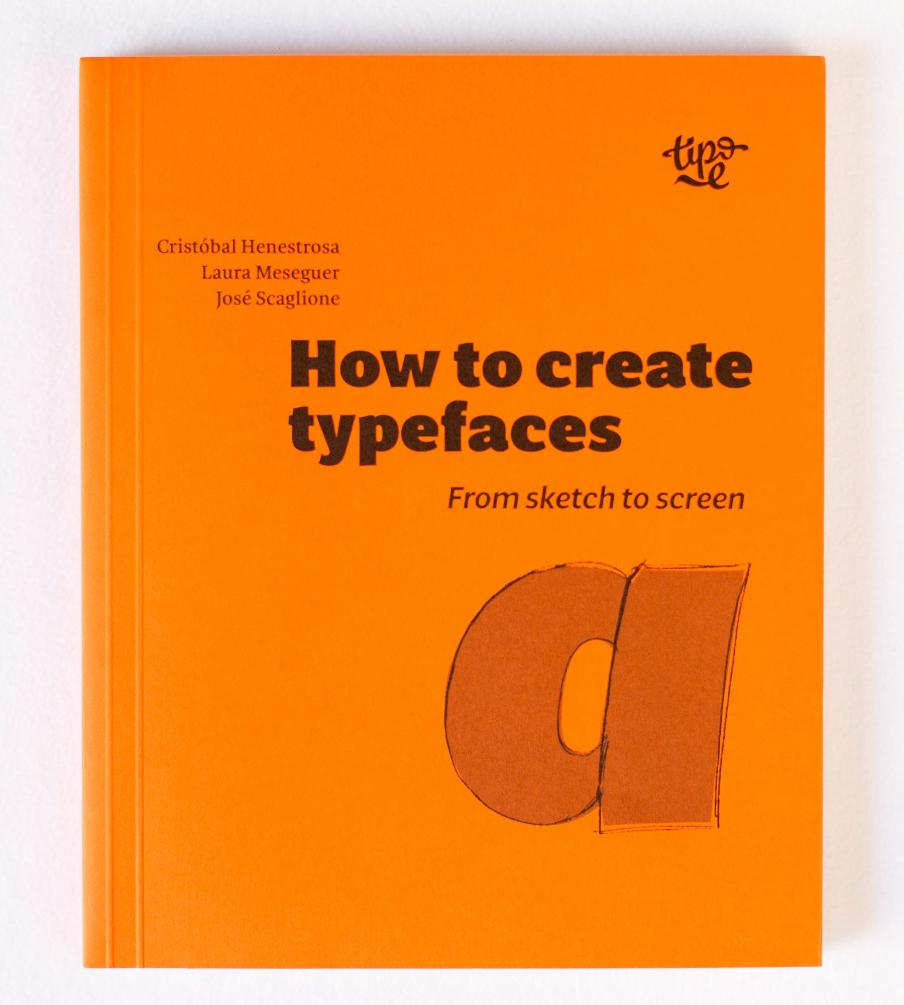 How to create typefaces – from sketch to screen