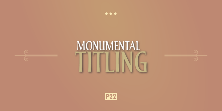P22 Monumental Titling